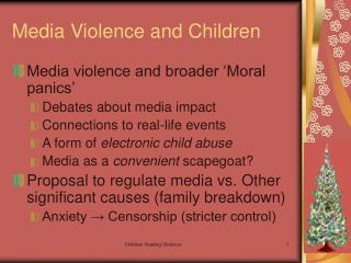 Media Violence and Children