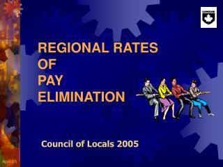 REGIONAL RATES  OF  PAY  ELIMINATION