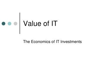 Value of IT