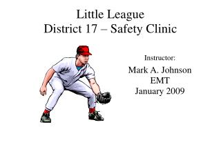 Little League District 17 – Safety Clinic
