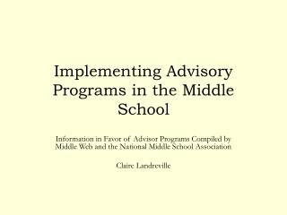 Implementing Advisory Programs in the Middle School