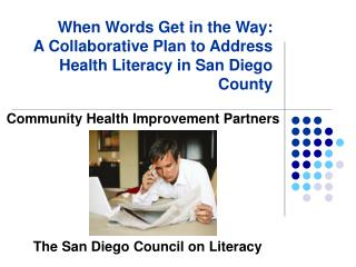 Community Health Improvement Partners        The San Diego Council on Literacy
