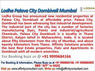lodha pavala city dombivali mumbai @ 09999684166