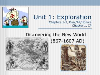 Unit 1: Exploration Chapters 1-2, Dual/AP/Honors Chapter 1, CP