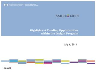 Highlights of  Funding Opportunities  within the Insight Program