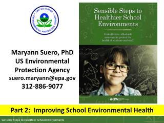 Maryann Suero, PhD US Environmental Protection Agency suero.maryann@epa 312-886-9077
