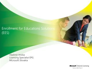 Enrollment for Educations Solutions (EES)