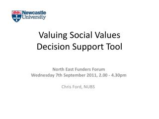 Valuing Social Values  Decision Support Tool