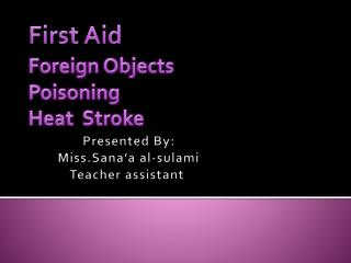 First Aid Foreign Objects Poisoning Heat  Stroke