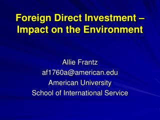 Foreign Direct Investment – Impact on the Environment