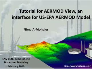 Tutorial for AERMOD View, an interface for US-EPA AERMOD Model
