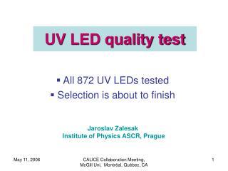 UV LED quality test