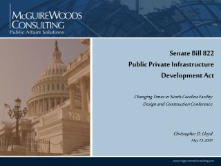 Senate Bill 822 Public Private Infrastructure Development Act