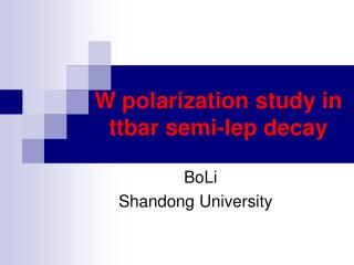 W polarization study in ttbar semi-lep decay