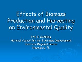 Effects of Biomass Production and Harvesting on Environmental Quality