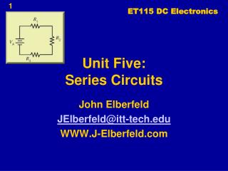 Unit Five: Series Circuits