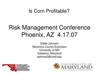 Risk Management Conference Phoenix, AZ 4.17.07