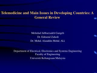 Telemedicine and Main Issues in Developing Countries: A General Review