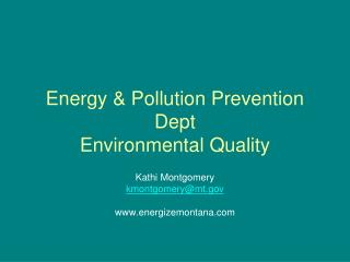 Energy & Pollution Prevention Dept  Environmental Quality