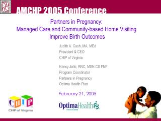 Partners in Pregnancy:  Managed Care and Community-based Home Visiting  Improve Birth Outcomes