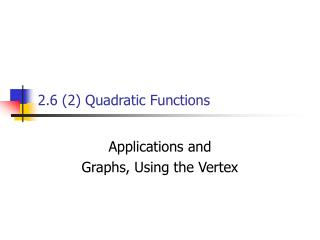 2.6 (2) Quadratic Functions