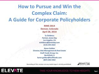 How to Pursue and Win the Complex Claim: A Guide for Corporate Policyholders