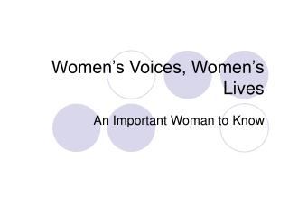 Women's Voices, Women's Lives