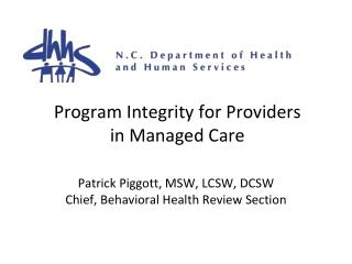Program Integrity for Providers in Managed Care