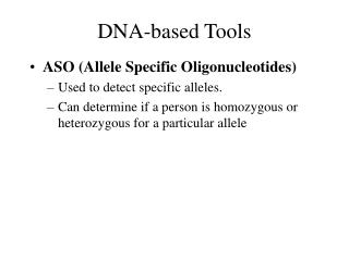 DNA-based Tools