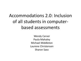 Accommodations 2.0: Inclusion of all students in computer-based assessments