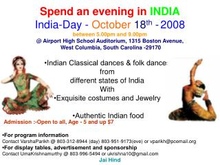 Spend an evening in  INDIA India-Day -  October  18 th  - 2008 between 5.00pm and 9.00pm