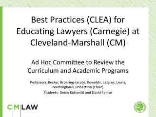 Best Practices (CLEA) for Educating Lawyers (Carnegie) at Cleveland-Marshall (CM)