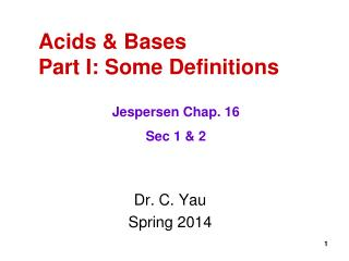 Acids & Bases Part I: Some Definitions