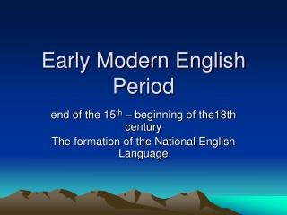 Early Modern English Period