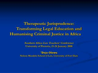 Therapeutic Jurisprudence: