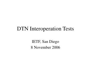 DTN Interoperation Tests