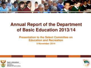 Annual Report of the Department of Basic Education 2013/14