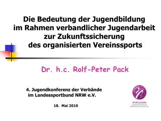 Dr. h.c. Rolf-Peter Pack