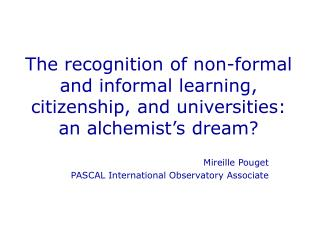 Mireille Pouget PASCAL International Observatory Associate