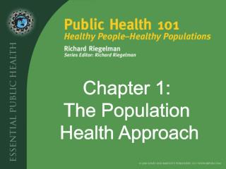 Chapter 1: The Population  Health Approach