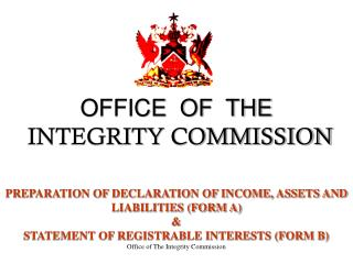 OFFICE  OF  THE   INTEGRITY COMMISSION