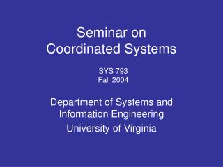Seminar on Coordinated Systems