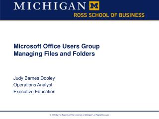 Microsoft Office Users Group Managing Files and Folders