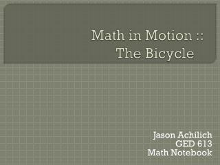 Math in Motion :: The Bicycle