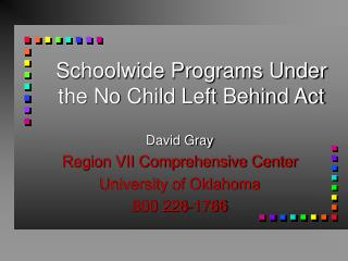 Schoolwide Programs Under the No Child Left Behind Act