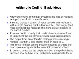 Arithmetic Coding: Basic Ideas