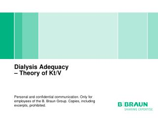 Dialysis Adequacy  – Theory of Kt/V