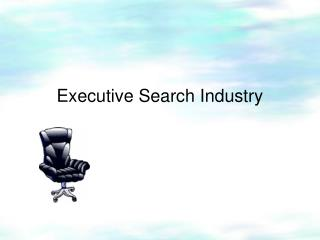 Executive Search Industry