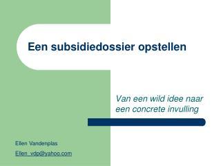 Een subsidiedossier opstellen