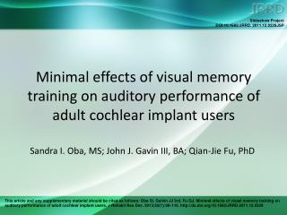Minimal effects of visual memory training on auditory performance of adult cochlear implant users